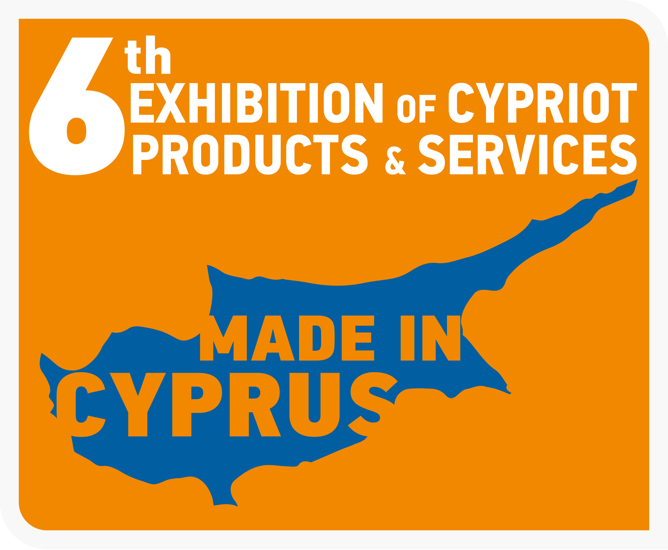 6th Made in Cyprus Exhibition | 27-29 Sept 2019